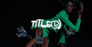 Digital Designer Nina Doll for TITLE(D)